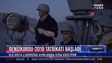 Denizkurdu - 2019 tatbikatı başladı: İlk defa 3 denizde aynı anda icra ediliyor