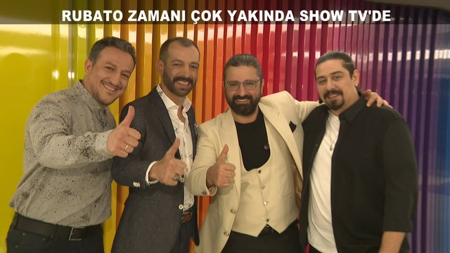 Rubato Zamanı Show TV'de!