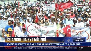 İstanbul'da EYT mitingi: Emeklilikte yaşa takılanlar bu kez Yenikapı'da toplandı