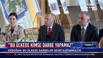 """""""Bu ülkede kimse darbe yapamaz"""": Erdoğan: Bu ülküde darbeler devri kapanmıştır"""