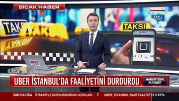 UBER İstanbul'da Faaliyetini durdurdu
