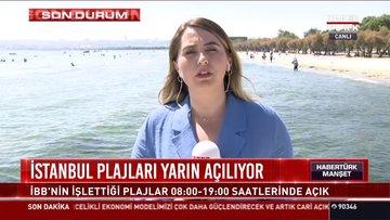 İstanbul plajları yarın açılıyor