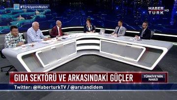 Türkiye'nin Nabzı - 5 Haziran 2019 (Gıda terörünün kontrolü kimin elinde?)