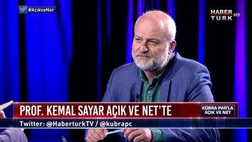 Açık ve Net - 5 Haziran 2019 (Prof. Dr. Kemal Sayar)