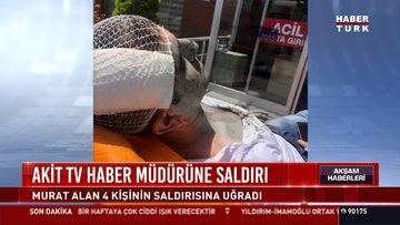 Akit TV Haber Müdürü Murat Alan darp edildi