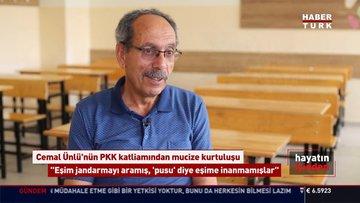Öğretmen Cemal Ünlü PKK katliamından kurtuluşunu anlattı