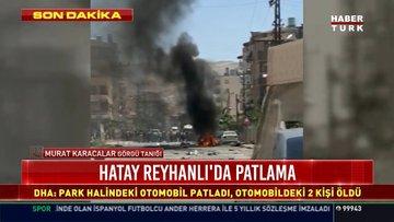 Son dakika! AA: Reyhanlı'da patlama! Ölü ve yaralılar var...