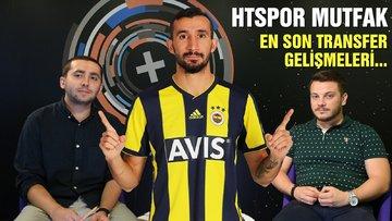 HTSpor Mutfak | Mehmet Topal hangi takıma transfer olacak?