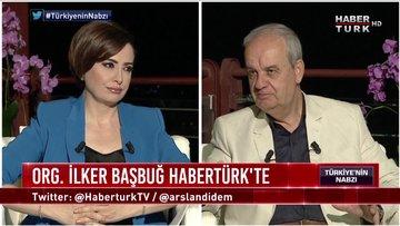 Türkiye'nin Nabzı - 4 Temmuz 2019 (26. Genelkurmay Başkanı Emekli Orgeneral İlker Başbuğ)