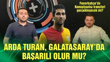 HTSPOR MUTFAK | Arda Turan, Galatasaray'a faydalı olur mu?