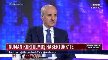 Açık ve Net - 12 Temmuz 2019 (AK Parti Genel Başkanvekili Numan Kurtulmuş)
