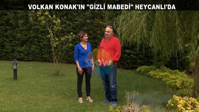 Volkan Konak gizli mabedini Show TV'ye açtı!