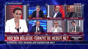 Türkiye'nin Nabzı - 22 Temmuz 2019 (ABD'nin bölgede ve Türkiye'de hedefi ne?)