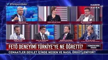Türkiye'nin Nabzı - 24 Temmuz 2019 (Cemaatler devlet içinde neden ve nasıl örgütleniyor?)