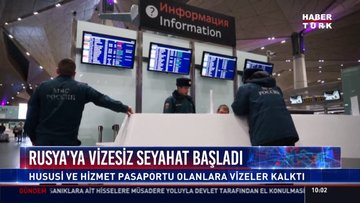 Son dakika! Rusya'ya vizesiz seyahat bugün başlıyor