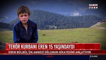 Annesi Eren Bülbül'ün hikayesini anlattı