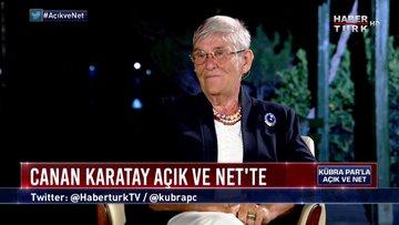 Açık ve Net - 13 Ağustos 2019 (Prof. Dr. Canan Karatay)