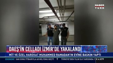 DAEŞ'in celladı İzmir'de yakalandı