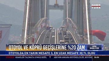 Otoyol ve köprü geçişlerine %20 zam