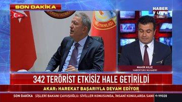 Milli Savunma Bakanı Hulusi Akar: 342 terörist etkisiz hale getirildi