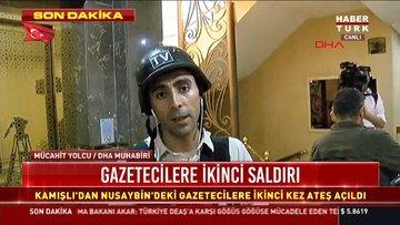 Son Dakika: Kamışlı'dan Nusaybin'deki gazetecilere 2. saldırı