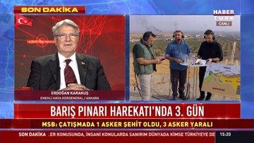 Emekli Hava Korgeneral'i Erdoğan Karakuş Barış Pınarı Harekatı hakkında konuştu