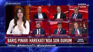 Enine Boyuna - 11 Ekim 2019 (Barış Pınarı Harekatı'nda son gelişmeler neler?)
