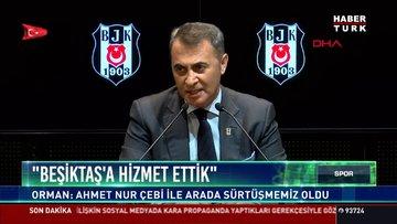 ''Beşiktaş'a hizmet ettik''