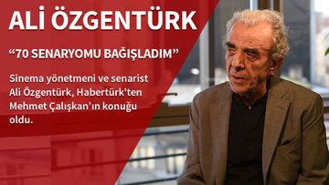 Ali Özgentürk: 70 senaryosunu bağışladı