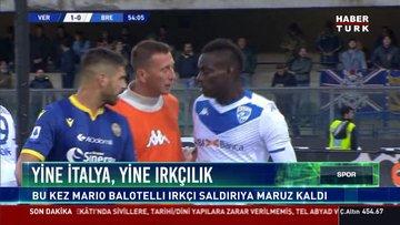 Balotelli ırkçı saldırı sonrası çılgına döndü, sahayı terk etmek istedi!