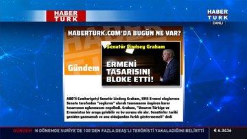 Lindsey Graham ABD Senatosu'ndaki Ermeni tasarısını bloke etti