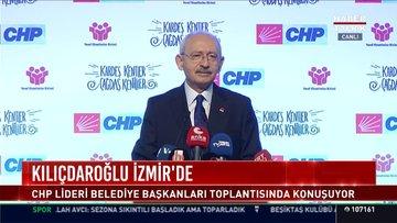 CHP lideri Kılıçdaroğlu, Belediye Başkanları Toplantısı'nda açıklamalarda bulundu