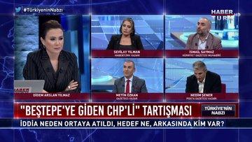 """Türkiye'nin Nabzı - 25 Kasım 2019 (Beştepe'ye giden CHP'li"""" iddiası neden ortaya atıldı, hedef ne?)"""