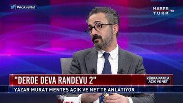 Açık ve Net - 1 Aralık 2019 (Yazar Murat Menteş)