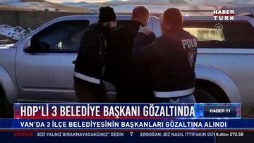HDP'li 3 belediye başkanı gözaltında