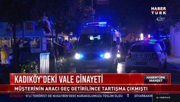 Kadıköy'deki vale cinayeti