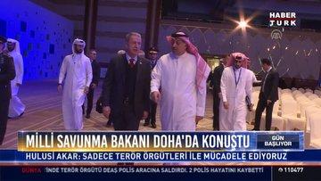 Milli savunma bakanı Doha'da konuştu