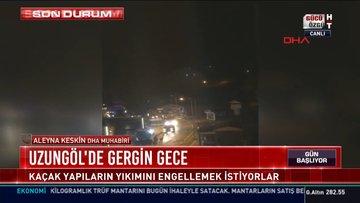 Trabzon Uzungöl'de yıkım gerginliği!