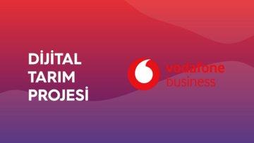 Vodafone Business Dijital Tarım Projesi