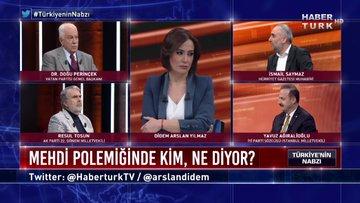 Türkiye'nin Nabzı - 30 Aralık 2019 (Mehdi polemiğinde kim, ne diyor?)
