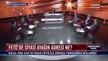 Türkiye'nin Nabzı - 13 Ocak 2019 (FETÖ'de siyasi ayağın adresi ne?)
