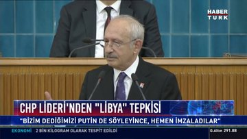 "CHP Lideri'nden ""Libya"" tepkisi"