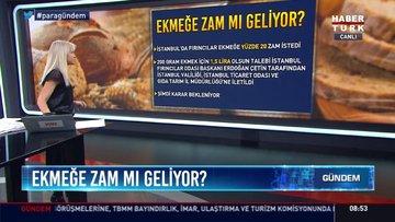 İstanbul'da ekmek zamlanacak mı? Ekmeğe zam geliyor mu? İşte ayrıntılar...