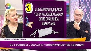 Koronavirüsünden korunmanın yolları neler? Koronavirüsünden nasıl korunuruz?