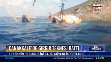 Çanakkale'de gırgır teknesi battı