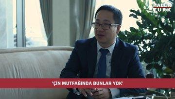 Çin İstanbul Başkonsolosluğu Ticaret Konsolosu Huang Songfeng: Çin mutfağında bunlar yok