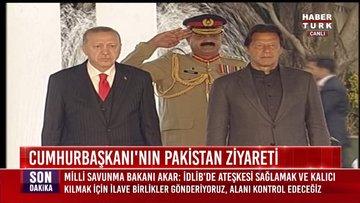 Cumhurbaşkanı Erdoğan Pakistan'da