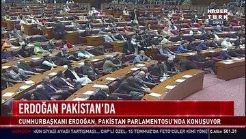 Cumhurbaşkanı Erdoğan Pakistan Parlamentosu'nda konuştu