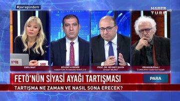 Para Gündem - 14 Şubat 2020 (FETÖ'nün siyasi ayağı tartışması ne zaman ve nasıl sona erecek?)