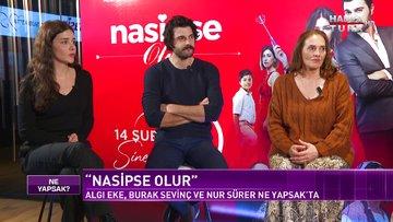 """Ne Yapsak - 16 Şubat 2020 (""""Nasipse Olur"""" filmi ekibi, Mete Mordağ, Mikko Laakkonen)"""